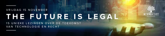 The future is legal - 15 november, 15 unieke lezingen over internet en recht vanwege 15 jaar ICTRecht